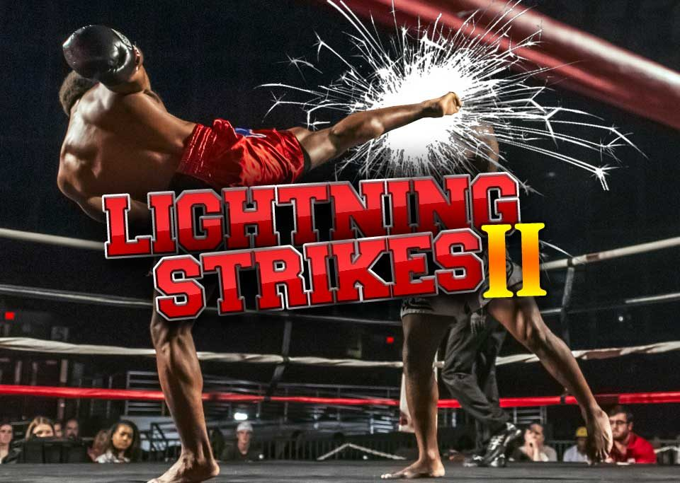 lighting strikes 2 kickboxing event