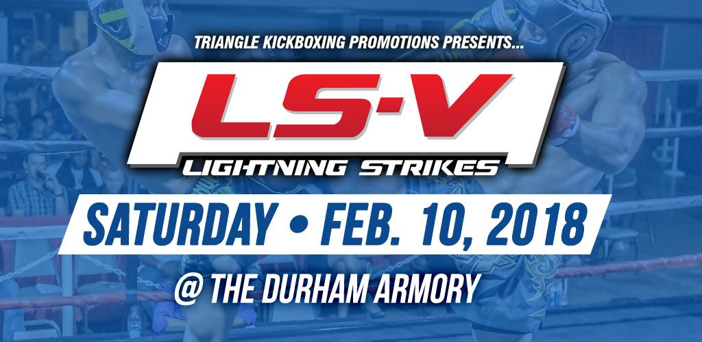 Lightning Strikes V Kickboxing Event